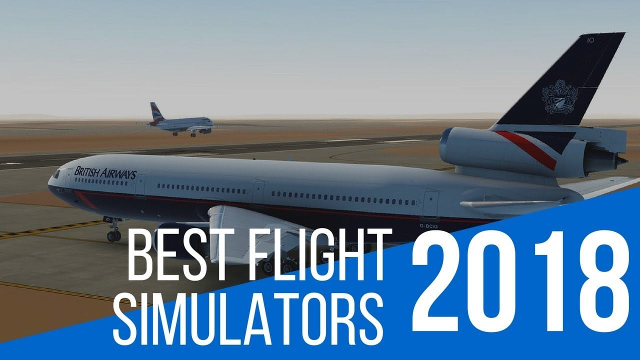 10 best flight simulator games to explore the skies in 2018. Black Bedroom Furniture Sets. Home Design Ideas